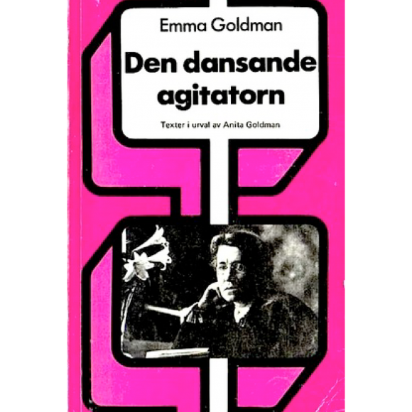Emma Goldman: Dancing Agitator