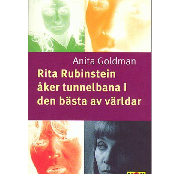 Rita Rubinstein travels on the subway in the best of all worlds